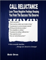 Call Reluctance: Lose Those Negative Fee
