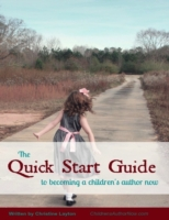 Quick Start Guide to Becoming a Children