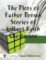 Plots of Father Brown Stories of Gilbert