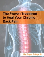 Proven Treatment to Heal Your Chronic Ba