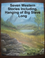Seven Western Stories Including, Hanging