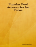 Popular Pool Accessories for Teens