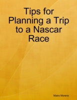 Tips for Planning a Trip to a Nascar Rac