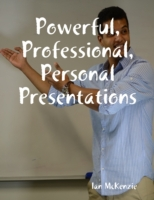 Powerful, Professional, Personal Present