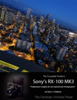 Complete Guide to Sony's Rx-100 Iii