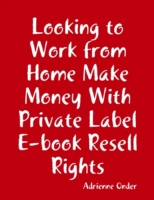 Looking to Work from Home Make Money Wit