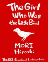 Girl Who Was the Little Bird