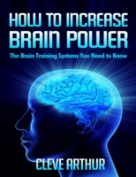 How to Increase Brain Power: The Brain T