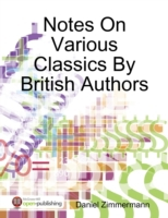 Notes On Various Classics By British Aut