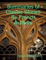 Summaries of Classic Stories By French A