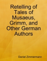 Retelling of Tales of Musaeus, Grimm, an