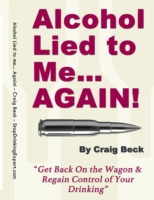 Alcohol Lied to Me... Again! - Get Back