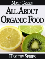 All About Organic Food