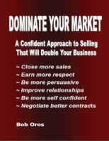 Dominate Your Market: A Confident Approa