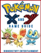 Pokemon X and Y Game Guide