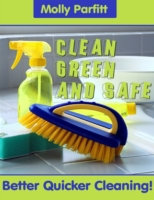 Clean, Green and Safe - Better Quick Cle