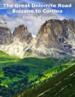 Great Dolomite Road -  Bolzano to Cortin