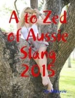 to Zed of Aussie Slang