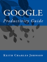 Google Productivity - Electronic Guide