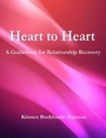 Heart to Heart: A Guidebook for Relation