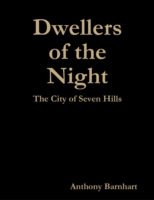 Dwellers of the Night: The City of Seven