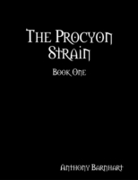 Procyon Strain: Book One