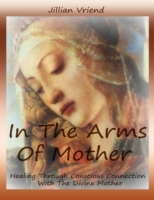 In the Arms of Mother
