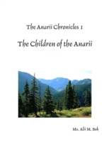 Anarii Chronicles 1 - The Children of th