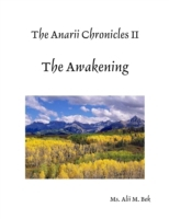 Anarii Chronicles 2 - The Awakening