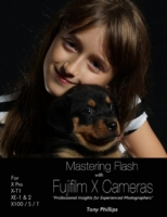 Mastering Flash With Fujifilm X Cameras