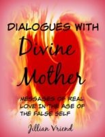 Dialogues With Divine Mother