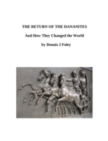 Return of the Dananites and How They Cha