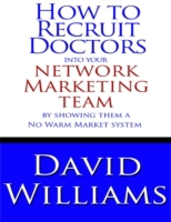 How to Recruit Doctors Into Your Network