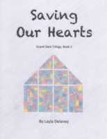 Saving Our Hearts - Grand Slam Trilogy,
