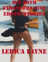 Sex With Strangers Five Erotic Stories