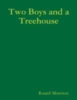 Two Boys and a Treehouse