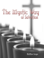 Mystic Way of Salvation