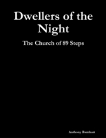 Dwellers of the Night: The Church of 89