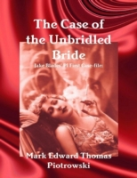 Case of the Unbridled Bride