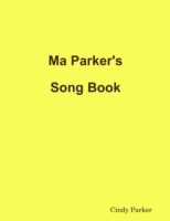 Ma Parker's Song Book