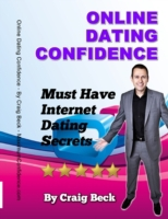 Online Dating Confidence: Must Have Inte