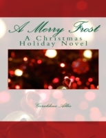 Merry Frost: A Christmas Holiday Story