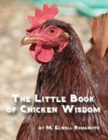 Little Book of Chicken Wisdom