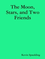 Moon, Stars, and Two Friends