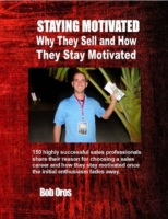Staying Motivated: Why They Sell and How