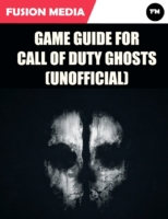 Game Guide for Call of Duty: Ghosts (Uno