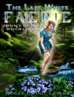 Last White Faerie: Menace of the Witch Q