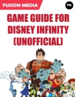 Game Guide for Disney Infinity (Unoffici