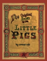 Original Story of the Little Pigs