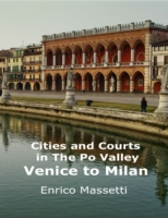 Cities and Courts in the Po Valley - Ven